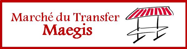 Marché du Transfer Maegis